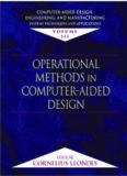 Computer-Aided Design, Engineering, and Manufacturing:  Systems Techniques and Applications, Volume III, Operational Methods in Computer-Aided Design