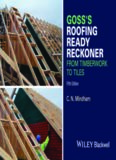Goss's roofing ready reckoner : metric cutting and sizing tables for timber roof members