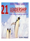 21 Irrefutable Laws of LEADERSHIP 21 Irrefutable Laws of