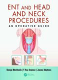 ENT and Head and Neck Procedures: An Operative Guide