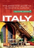 Italy - Culture Smart!: The Essential Guide to Customs and Culture