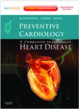 Preventive Cardiology – Companion to Braunwald's Heart Disease – Elsevier Saunders