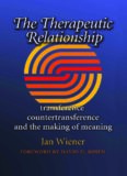 The Therapeutic Relationship: Transference, Countertransference, and the Making of Meaning (Carolyn and Ernest Fay Series in Analytical Psychology)