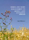 Weeds and Weed Management on Arable Land: An Ecological Approach (Cabi Publishing)