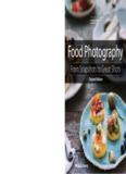 Food Photography, From Snapshots to Great Shots, Second Edition