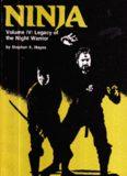 Ninja. Volume IV: Legacy of the Night Warrior