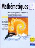 Mathématiques L1 : Cours complet avec 1000 tests et exercices corrigés
