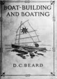 Boat-building and boating - Survivor Library
