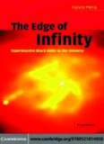 The Edge of Infinity: Supermassive Black Holes in the Universe