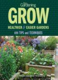Fine Gardening Grow: Healthier & Easier Gardens