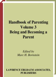 Handbook of Parenting, Second Edition: Volume 3: Being and Becoming A Parent
