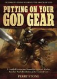 Putting On Your God Gear: A Detailed Instruction Manual for Spiritual Warfare Based on Paul's Revelation of the Armor of God