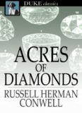 Acres of Diamonds. Our Everyday Opportunities