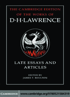 D. H. Lawrence: Late Essays and Articles (The Cambridge Edition of the Works of D. H. Lawrence)