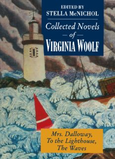 Collected Novels of Virginia Woolf: Mrs. Dalloway To the Lighthouse The Waves