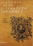 Historia de la literatura española, tomo 1 - Edad Media y Renacimiento