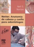 Netter. Anatomía de cabeza y cuello para odontólogos