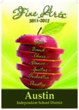 McCallum High School Fine Arts Vertical Teams 2011-2012 McCallum High School