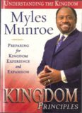 Kingdom Principles 40-Day Devotional Journal: Preparing for Kingdom Experience and Expansion