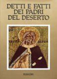 Detti e fatti dei padri del deserto