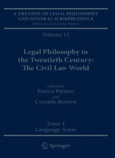 A Treatise of Legal Philosophy and General Jurisprudence: Volume 12: Legal Philosophy in the Twentieth Century: The Civil Law World, Tome 1: Language Areas, Tome 2: Main Orientations and Topics
