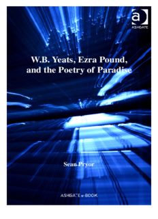 W.B. Yeats, Ezra Pound, and the Poetry of Paradise