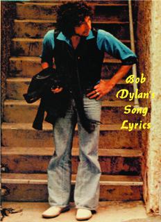 Bob Dylan's Song Lyrics - One World Net