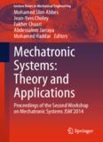 Mechatronic Systems: Theory and Applications: Proceedings of the Second Workshop on Mechatronic