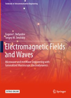 Electromagnetic Fields and Waves: Microwave and mmWave Engineering with Generalized Macroscopic Electrodynamics