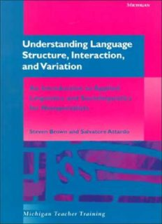 Understanding language structure, interaction, and variation: an introduction to applied linguistics and sociolinguistics for nonspecialists
