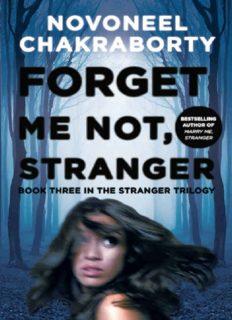 Stranger Triology - Book 3 - Forget Me Not Stranger