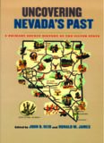 Uncovering Nevada'S Past: A Primary Source History Of The Silver State (Wilber S. Shepperson Series in Nevada History)