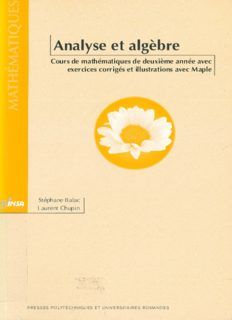 Analyse et Algèbre - Cours de mathématiques de deuxième année avec exercices corrigés et illustrations avec Mapple