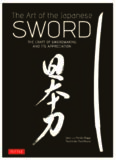 The Art of the Japanese Sword.  The Craft of Swordmaking and its Appreciation