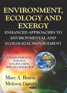 ENVIRONMENT, ECOLOGY AND EXERGY ENHANCED APPROACHES TO ENVIRONMENTAL AND ECOLOGICAL MANAGEMENT