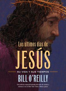 Los Últimos días de Jesús (The Last Days of Jesus)