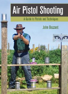 Air Pistol Shooting : a Guide to Pistols and Techniques