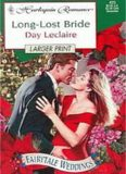 Long Lost Bride (Fairytale Weddings) (Harlequin Romance)