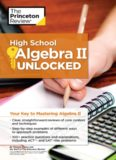 High School Algebra II 2 Unlocked Princeton Review Penguin Random House by Theresa Duhon