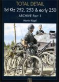 Sd Kfz 252, 253 & Early 250 Archive (Part 1) (Total Detail №3)