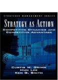 Strategy As Action: Competitive Dynamics and Competitive Advantage (Strategic Management Series