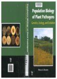 Population Biology of Plant Pathogens: Genetics, Ecology, and Evolution