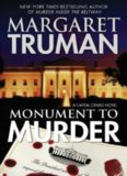 Monument to Murder A Capital Crimes Novel