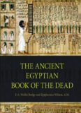 The Ancient Egyptian Book of the Dead: Prayers, Incantations, and Other Texts from the Book