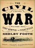 The Civil War, a Narrative: Fort Sumter to Perryville