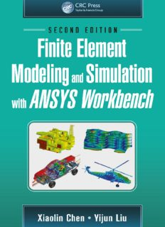 Finite element modeling and simulation with ANSYS Workbench