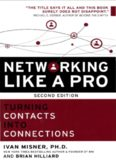 Networking Like a Pro Turning Contacts into Connections Ivan Misner 270p 1599186047