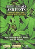 Hemp Diseases and Pests: Management and Biological Control: An Advanced Treatise (Cabi Publishing)