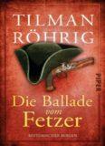 Die Ballade vom Fetzer - Historischer Roman