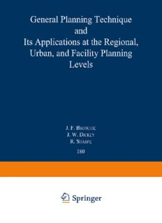 Topaz: General Planning Technique and its Applications at the Regional, Urban, and Facility Planning Levels